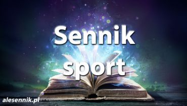 sennik sport